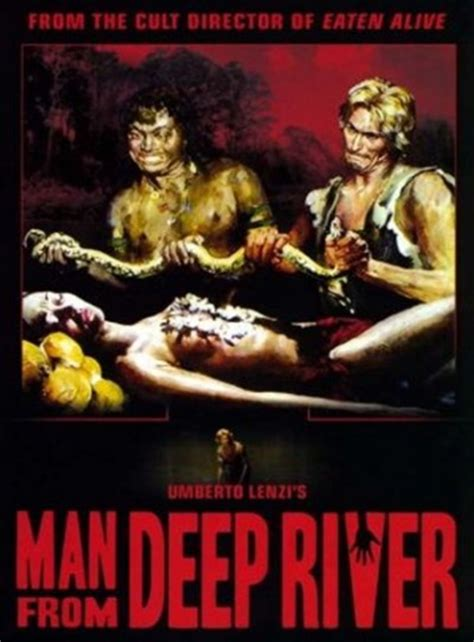 Deep River Savages (AKA The Man From Deep River) (1972