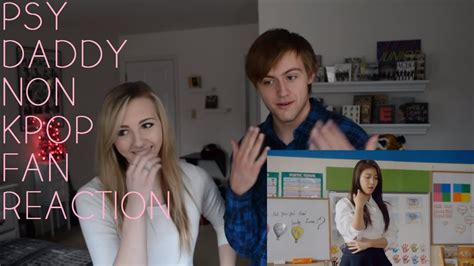PSY DADDY MUSIC VIDEO REACTION - YouTube